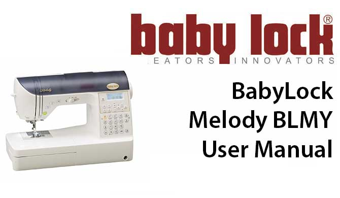 BabyLock Melody BLMY User Instruction Manual