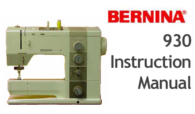 Bernina Record 930 sewing machine Users Instruction Manual