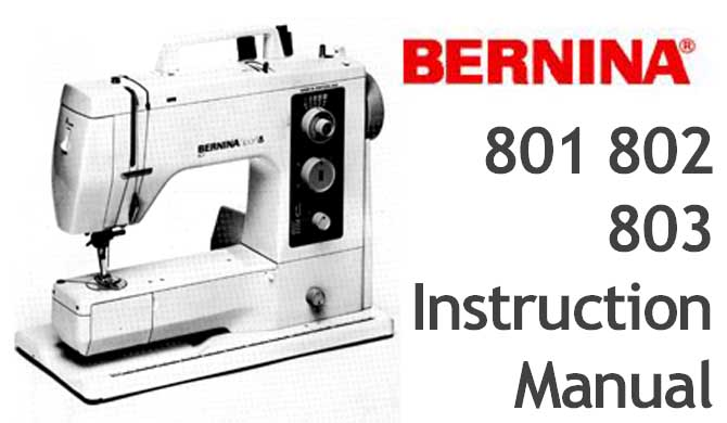 Bernina Sport 801 802 803 sewing machine Users Manual