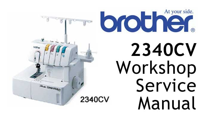 Brother Coverstitch 2340CV Workshop Service & Repair Manual