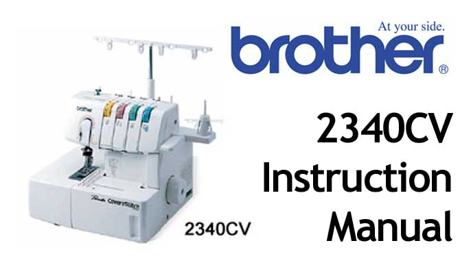 Brother 2340CV overlocker serger sewing machine Users Manual