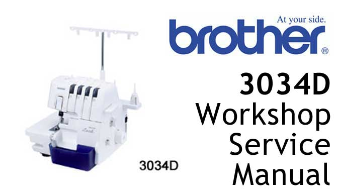 Brother 3034D overlocker serger Workshop Service & Repair Manual