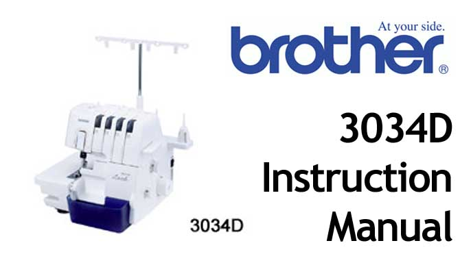 Brother 3034D overlocker serger Users Instruction Manual