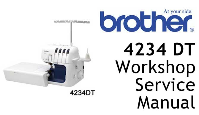 Brother 4234 overlock serger Workshop Service & Repair Manual