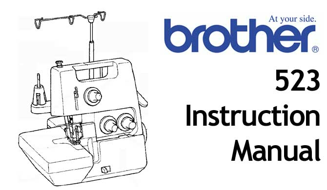Brother 523 sewing machine Users Instruction Manual