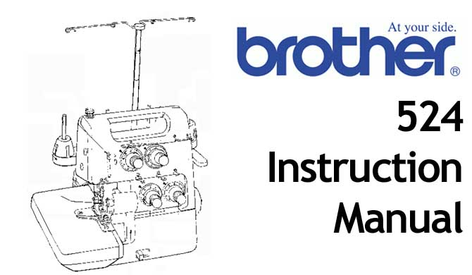 Brother 524 overlocker serger sewing machine Users Manual