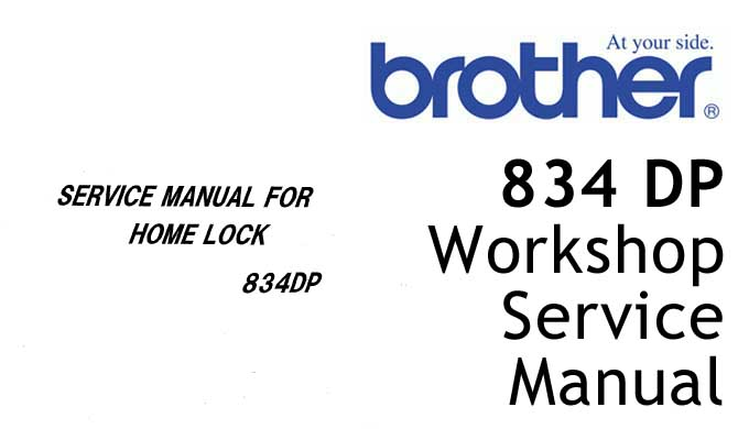 Brother 834DP overlocker serger Workshop Service & Repair Manual
