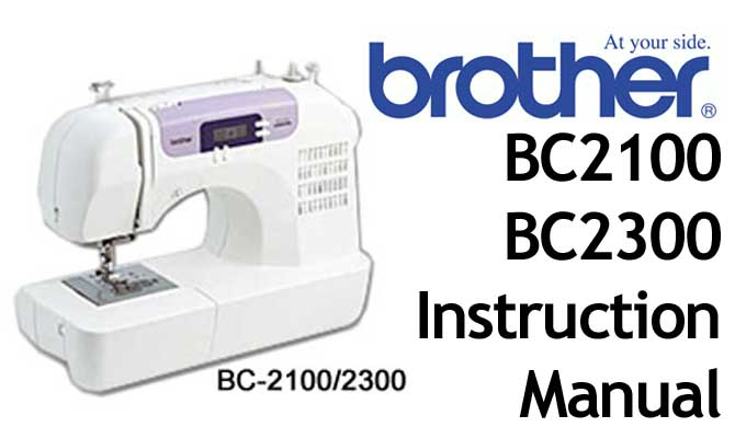 Brother BC 2100 BC 2300 sewing machine Users Instruction Manual