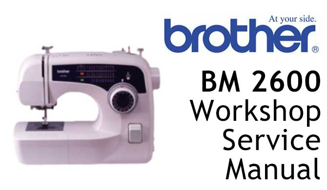 Brother BM 2600 Workshop Service & Repair Manual