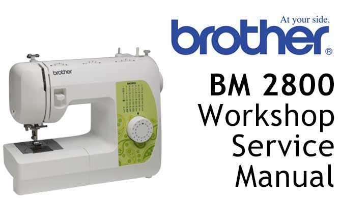Brother BM2800 Workshop Service & Repair Manual