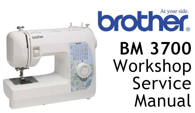 Brother BM 3700 Workshop Service & Repair Manual