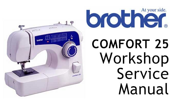 Brother COMFORT 25 Workshop Service & Repair Manual