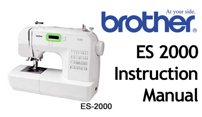Brother ES 2000 2000T sewing machine Users Instruction Manual