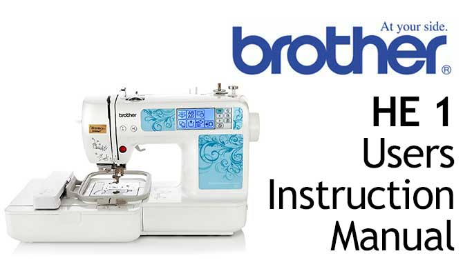 Brother HE 1 Sewing Machine User Instruction Manual