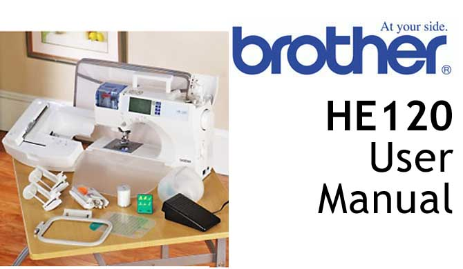 Brother HE120 sewing machine Users Instruction Manual