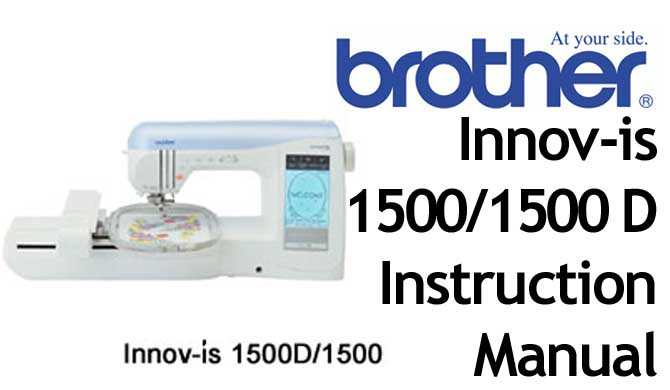 Brother Innov-is 1500 1500 D sewing machine Users Manual