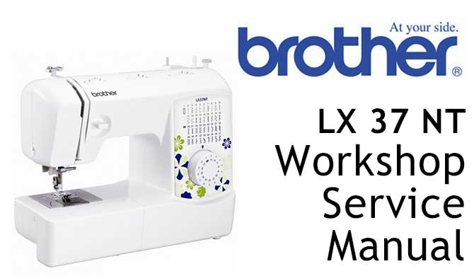 Brother LX37NT Workshop Service & Repair Manual