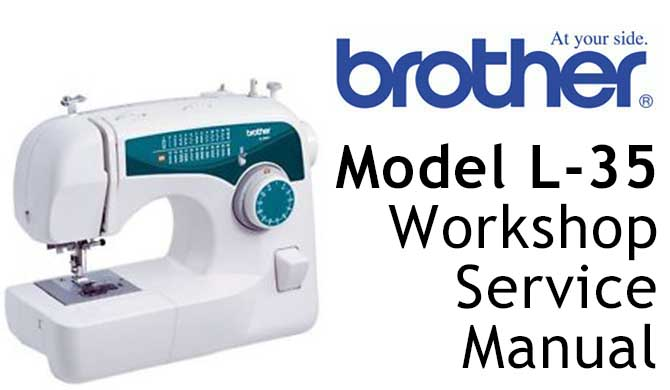 Brother Model L-35 Workshop Service & Repair Manual
