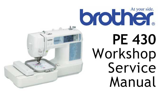 Brother Model PE 430 Workshop Service & Repair Manual