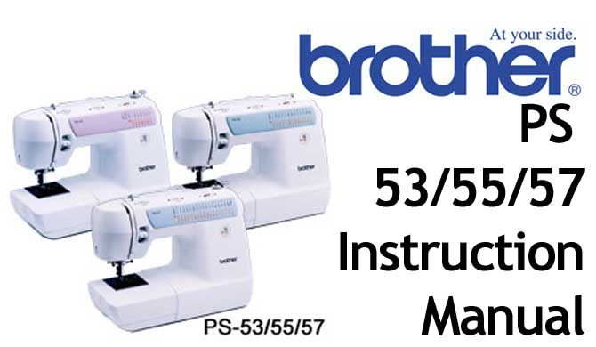 Brother PS 53 55 57 sewing machine Users Instruction Manual