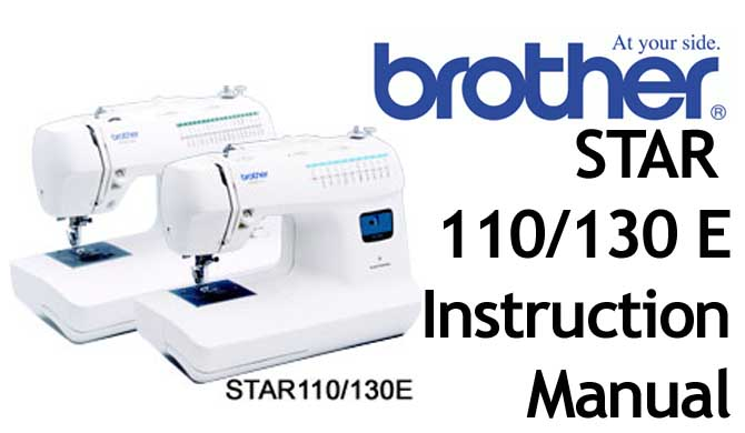 Brother Star 110 130e sewing machine Users Instruction Manual