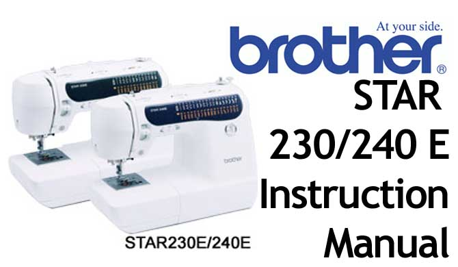 Brother Star 230 240e sewing machine Users Instruction Manual