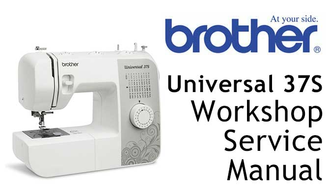 Brother Universal 37S Workshop Service & Repair Manual