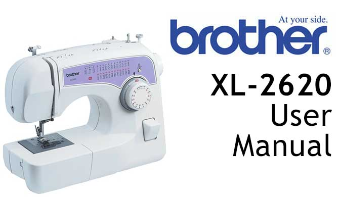 Brother XL-2620 Sewing Machine User Instruction Manual