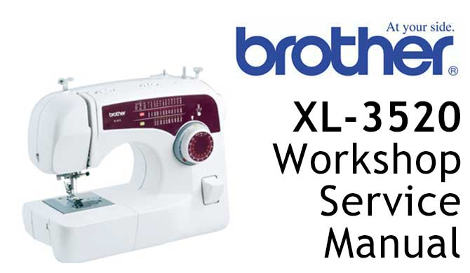 Brother XL-3520 Workshop Service & Repair Manual