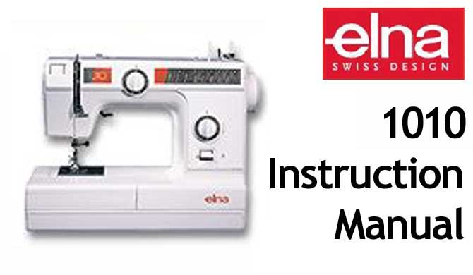 Elna 1010 User Instruction Manual