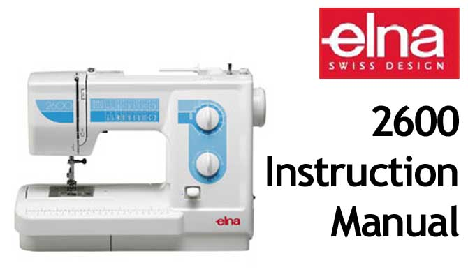 Elna 2600 User Instruction Manual