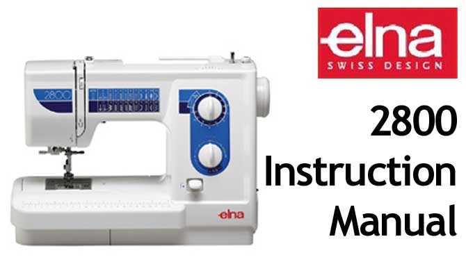 Elna 2800 User Instruction Manual