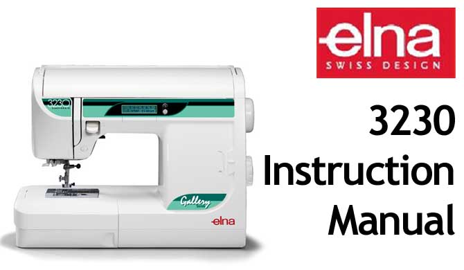 Elna 3230 User Instruction Manual - Click Image to Close