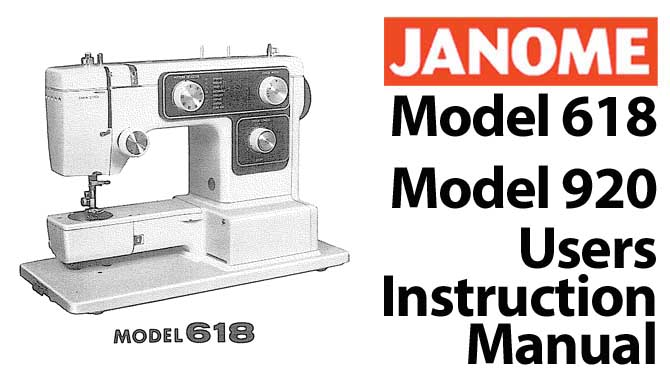 Janome New Home Models 618, 681, 920, 921 Manual