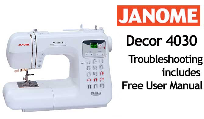 Troubleshooting Janome Decor Computer 4030