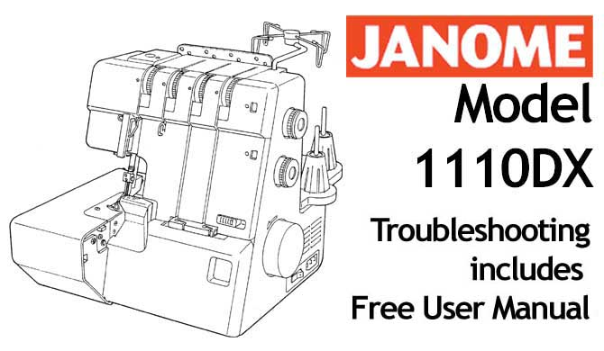 Troubleshooting Janome 1110DX