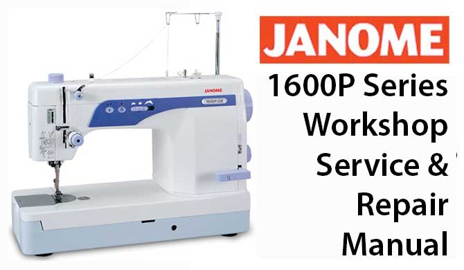 repair manual for janome sewing machine. Black Bedroom Furniture Sets. Home Design Ideas