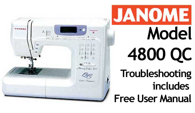 Troubleshooting Janome 4800 QC