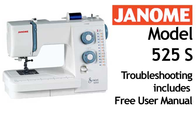 Troubleshooting Janome 525S