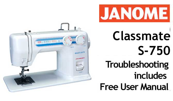 Troubleshooting Janome Classmate S40 Purchase This Troubleshooting Magnificent Troubleshooting Janome Sewing Machine