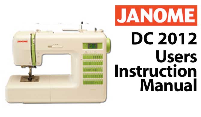Troubleshooting Janome DC 2012
