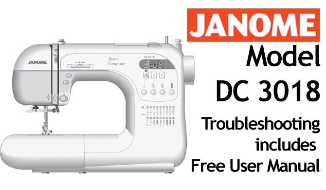 Troubleshooting Janome DC 3018