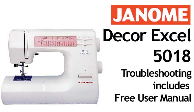 Janome new home decor excel 5018 service guide repair manual +.