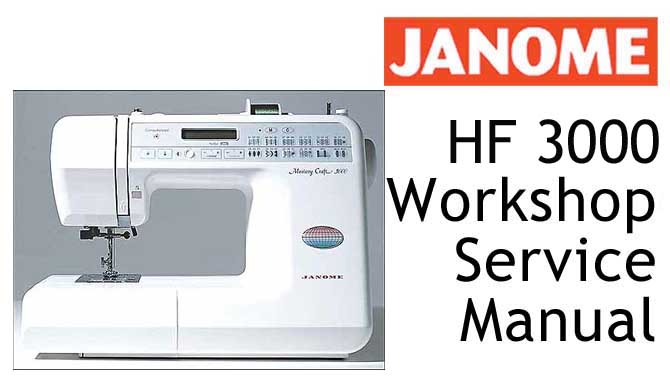 Janome MC 3000 & New Home HF 3000 Workshop Service Repair Manual