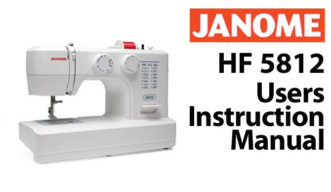 Troubleshooting Janome New Home HF 5812