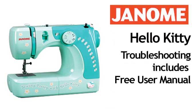 Troubleshooting Janome Hello Kitty Troubleshooting Janome Hello Awesome Janome Hello Kitty Sewing Machine Instruction Manual