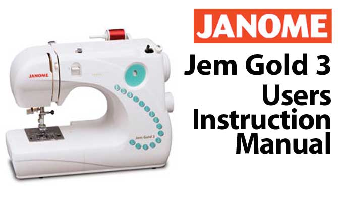 Troubleshooting Janome Jem Gold 3