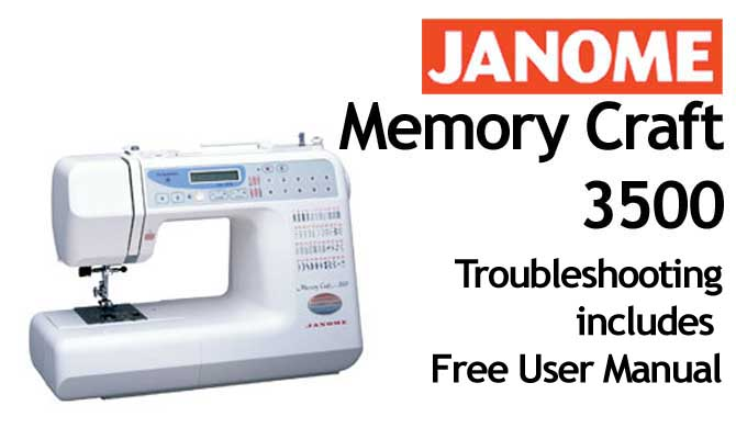 Troubleshooting Janome MC 3500