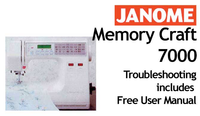 Troubleshooting Janome MC 7000