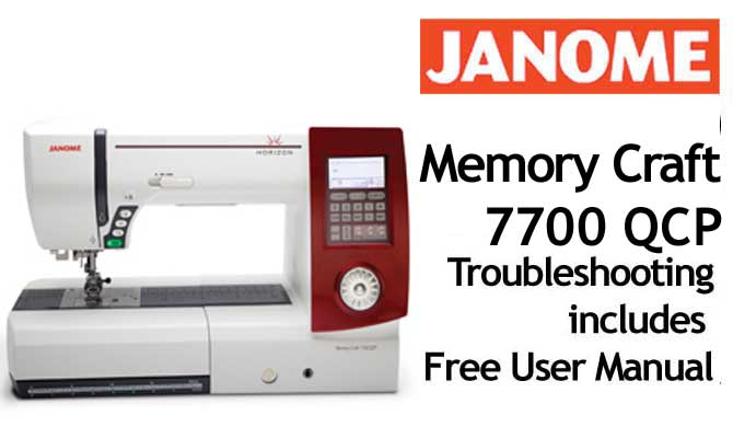 Troubleshooting Janome MC 7700 QCP